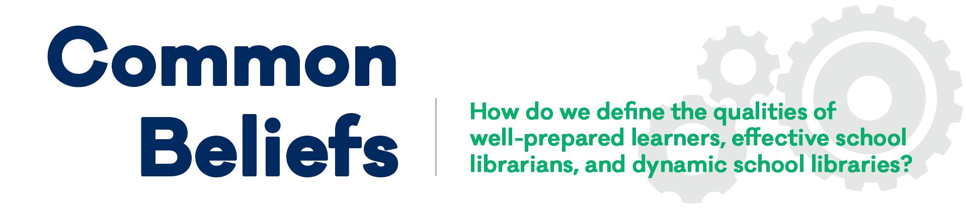 common beliefs national school library standards