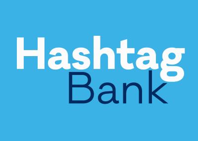 Hashtag Bank