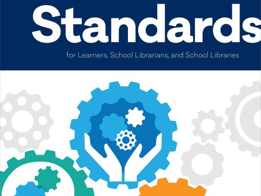 National School Library Standards for Learners, School Librarians, and School Libraries